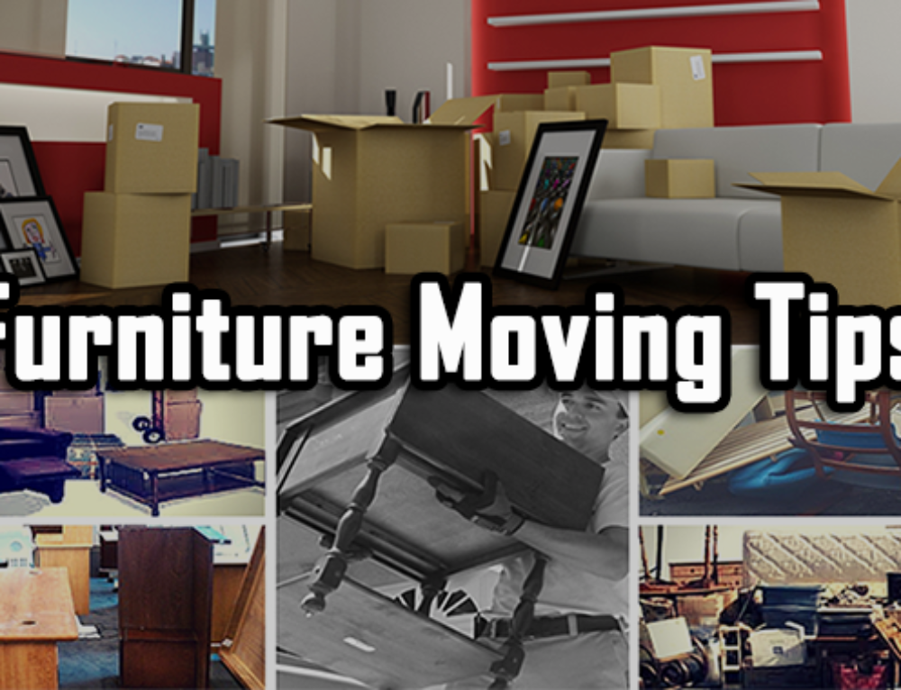 The Right Way of Furniture Moving tips