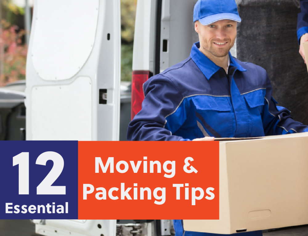 12 Essential Moving & Packing Tips